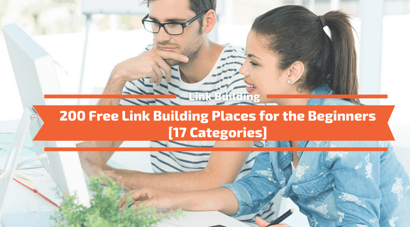 200+ Free Link Building Places[17 Categories]