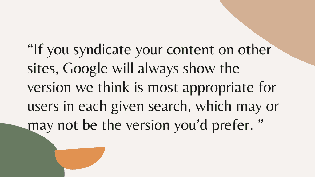 What Google Says about Syndicated Content